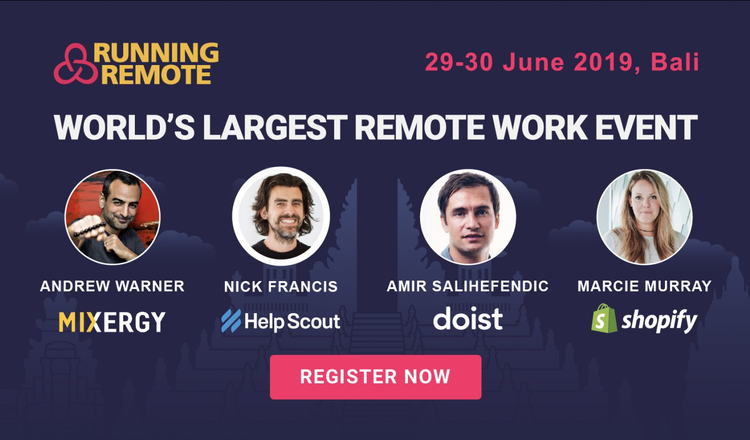Running Remote Conference 2019: Build and Scale Your Remote Team to the Next Level